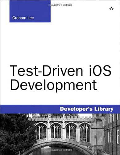 Test-Driven iOS Development by Graham Lee